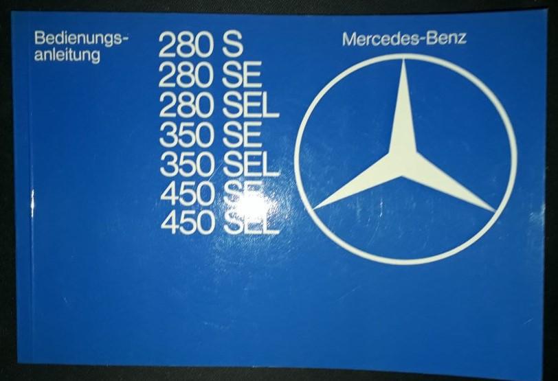Betriebsanleitung  Original  Mercedes Benz 280/350/450 S/ SE/ SEL W 116