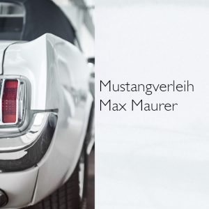 Mustangverleih Max Maurer